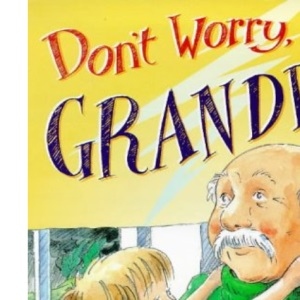 Don't Worry, Grandpa (Red Fox picture book)