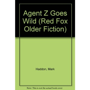 Agent Z Goes Wild (Red Fox older fiction)