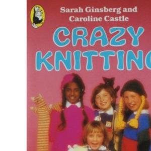 Crazy Knitting
