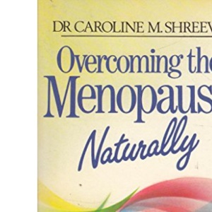 Overcoming the Menopause Naturally