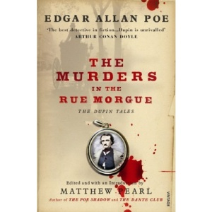 The Murders in the Rue Morgue [The Dupin Tales]