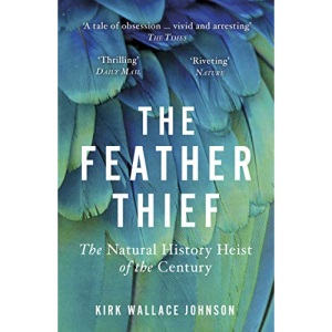 The Feather Thief: The Natural History Heist of the Century
