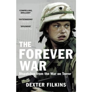 The Forever War: Dispatches from the War on Terror