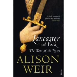 Lancaster and York: The Wars of the Roses