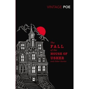The Fall of the House of Usher and Other Stories (Vintage Classics)