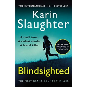 Blindsighted: A great writer at the peak of her powers (Grant County series 1)