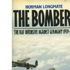 The Bombers: Royal Air Force Air Offensive Against Germany, 1939-45