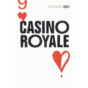 Casino Royale: Ian Fleming (James Bond 007)
