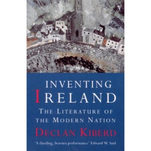 Inventing Ireland: Literature of the Modern Nation