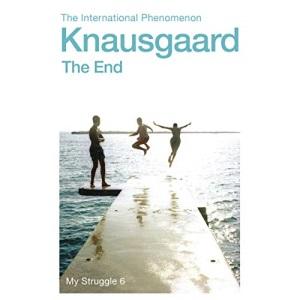 The End: My Struggle Book 6 (My Struggle, 6)