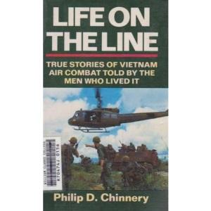 Life on the Line: Vietnam Air Combat