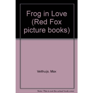 Frog in Love (Red Fox picture books)