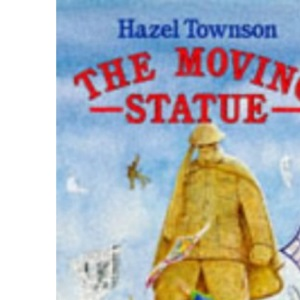 The Moving Statue
