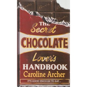 The Secret Chocolate Lover's Handbook