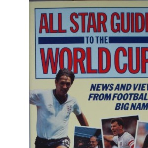 All-star Guide to the World Cup