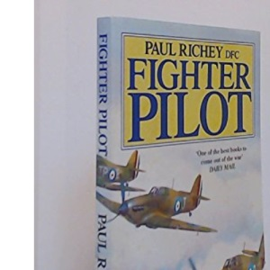 Fighter Pilot: A Personal Record of the Campaign of France, 1939-40
