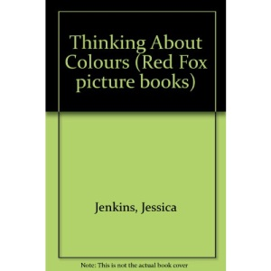 Thinking About Colours (Red Fox picture books)