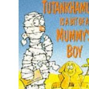 Tutankhamen is a Bit of a Mummy's Boy: Unpublished School Reports (Red Fox humour)