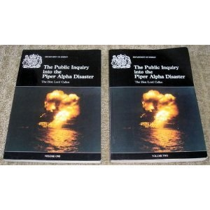 The Public Inquiry into the Piper Alpha Disaster (Command Paper)