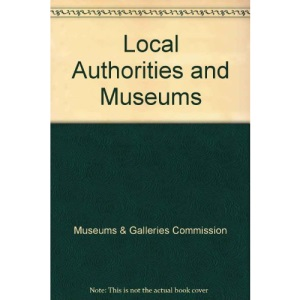 Local Authorities and Museums
