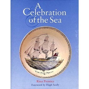 A Celebration of the Sea: Decorative Art Collection of the National Maritime Museum