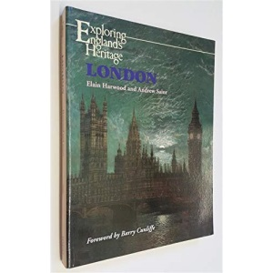 London (Exploring England's Heritage)