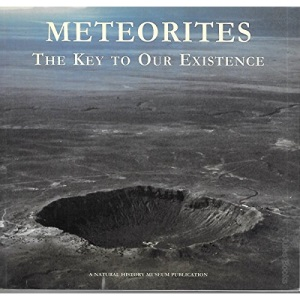 Meteorites: The Key to Our Existence (Earth)