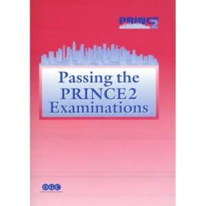 Passing the PRINCE 2 Examinations: Part 13