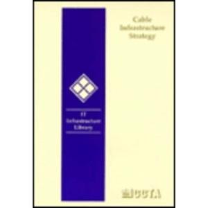 Cable Infrastructure Strategy (IT Infrastructure Library)