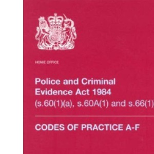 Police and Criminal Evidence Act 1984: Codes of Practice (S.60 (1) and S.66)