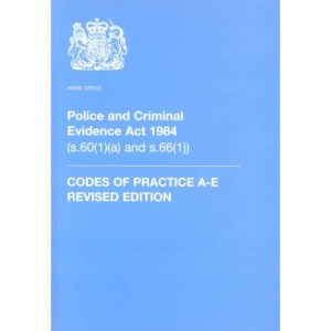 Codes of Practice (Police and Criminal Evidence Act 1984)