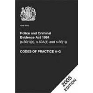 Police and Criminal Evidence Act 1984 (s.60(1)(a), s.60A(1) and s.66(1)): codes of practice A-G