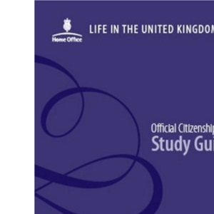 Life in the United Kingdom: official citizenship test study guide: A Journey to Citizenship - Study Guide: 1