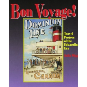 Bon Voyage!: Posters of the Edwardian Era