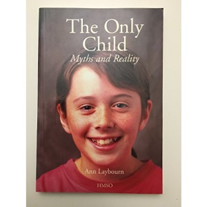 The Only Child: Myths and Reality