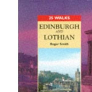 Edinburgh and Lothian (25 Walks)