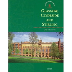 Glasgow, Clydeside and Stirling (Exploring Scotland's Heritage)