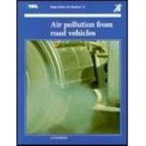 Air Pollution from Road Vehicles (TRRL state of the art review)