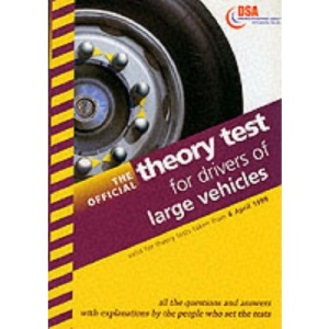 The Official Theory Test for Drivers of Large Vehicles 1999 (Driving Skills)
