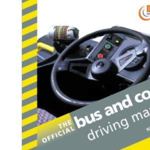 The Official Bus and Coach Driving Manual (Driving Skills)