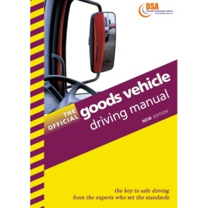 The Official Goods Vehicle Driving Manual (Driving Skills)