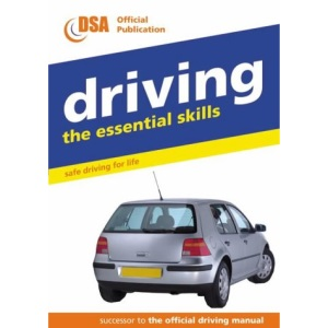 Driving - the Essential Skills: Safe Driving for Life