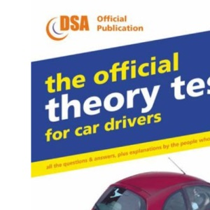 The Official Theory Test for Car Drivers: Valid for Tests Taken from 17 September 2001 (Driving Skills)