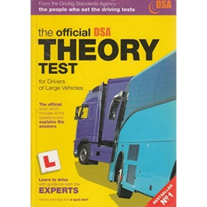 The Official DSA Theory Test for Drivers of Large Vehicles 2007 Edition (Driving Skills)