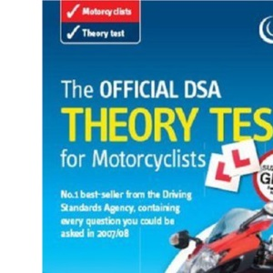 The Official DSA Theory Test for Motorcyclists 2007 Edition: Valid for Tests Taken from 3 September 2007 (Driving Skills)