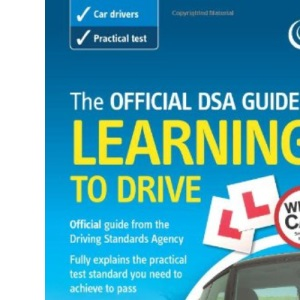 The Official DSA Guide to Learning to Drive (Driving Skills)