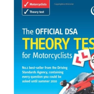 The Official DSA Theory Test for Motorcyclists 2009/10: Valid Until Summer 2010 (Valid Until 2010)