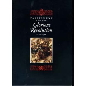Parliament and the Glorious Revolution