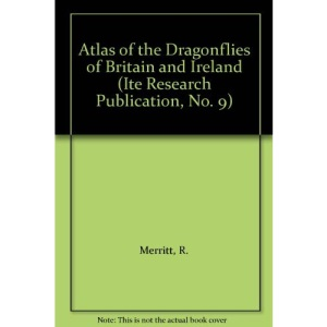Atlas of the Dragonflies of Britain and Ireland: No. 9 (ITE Research Publication)
