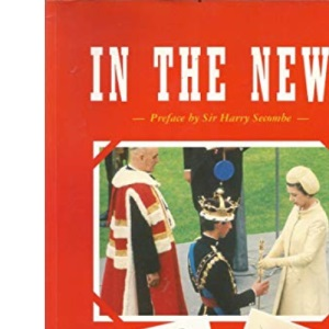 In the News 1900-1970 (Bygone Britain)